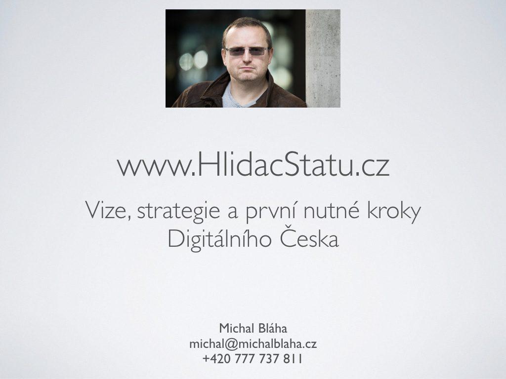 Digitální česko Revoluce, ne evoluce - centralizace vize, decentralizace procesů